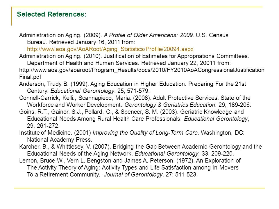 Selected References: Administration on Aging. (2009).