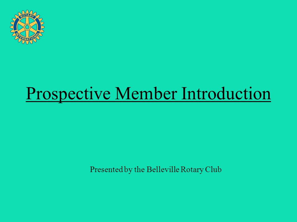 Four Avenues of Service Prospective Member Introduction Presented by the Belleville Rotary Club
