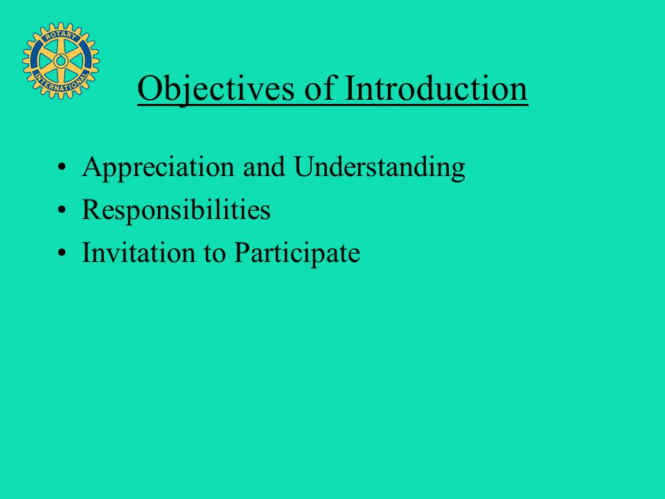 Four Avenues of Service Objectives of Introduction Appreciation and Understanding Responsibilities Invitation to Participate
