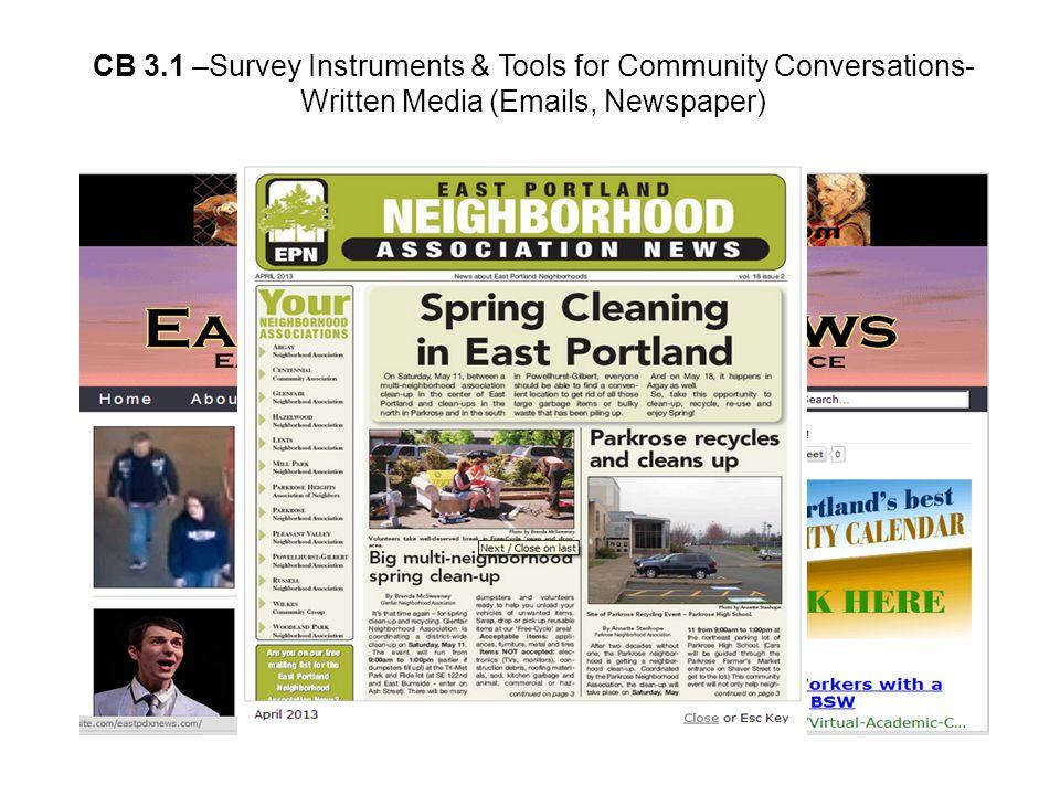 Dan McCue, School District Communications Director CB 3.1 –Survey Instruments & Tools for Community Conversations- Written Media (Emails, Newspaper)