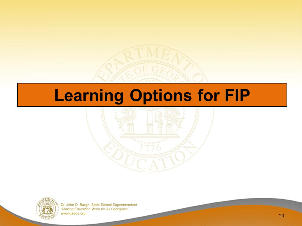 20 Learning Options for FIP