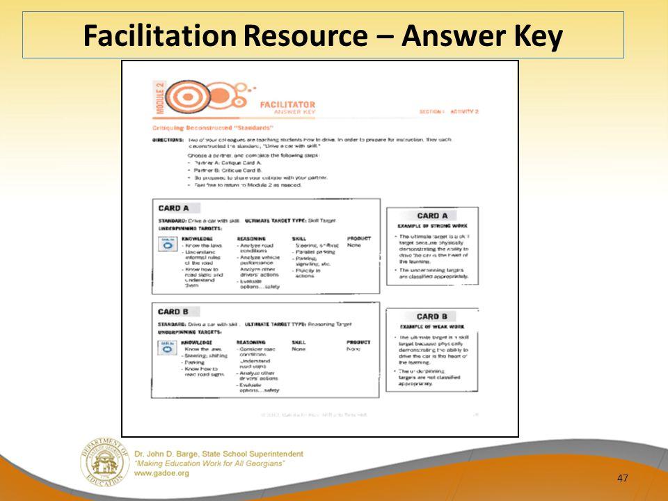 47 Facilitation Resource – Answer Key