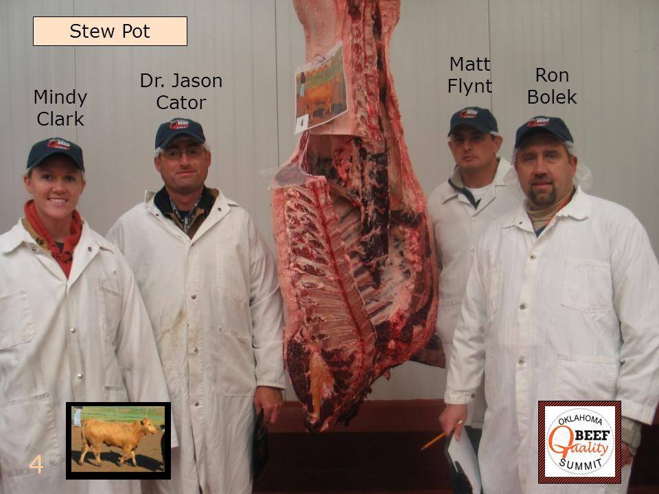4 Ron Bolek Dr. Jason Cator Matt Flynt Mindy Clark Stew Pot