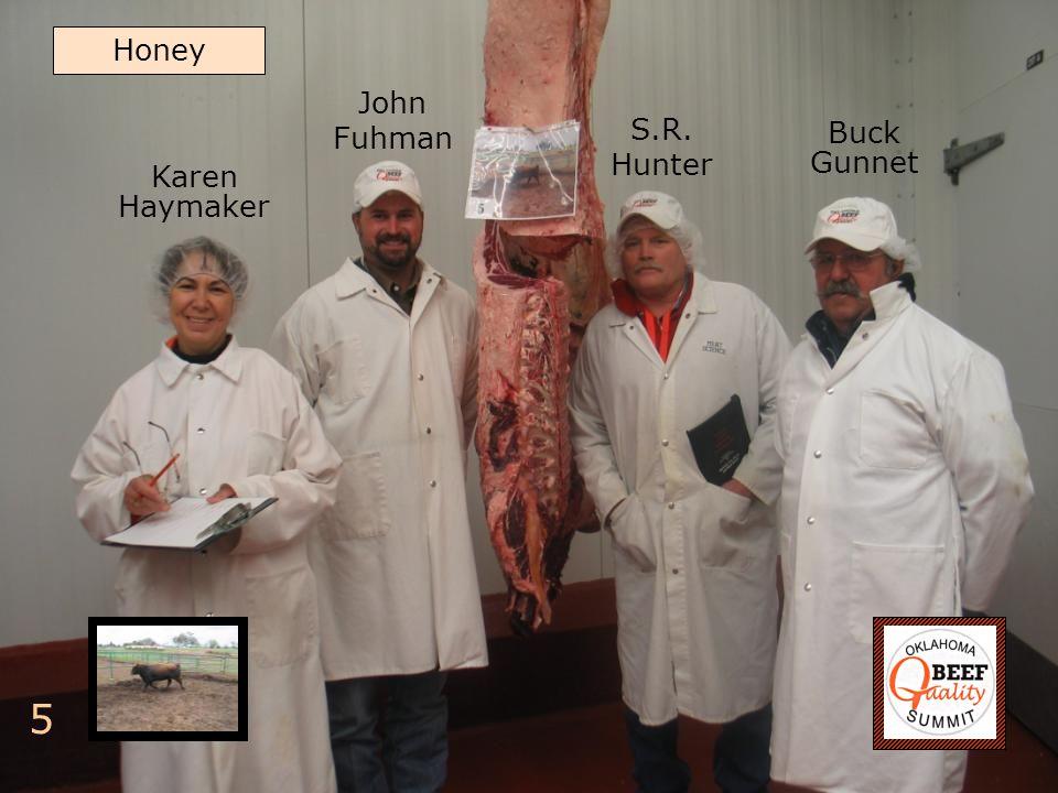 Buck Gunnet S.R. Hunter 5 Honey John Fuhman Karen Haymaker