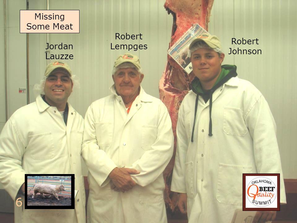 6 Robert Lempges Jordan Lauzze Robert Johnson Missing Some Meat
