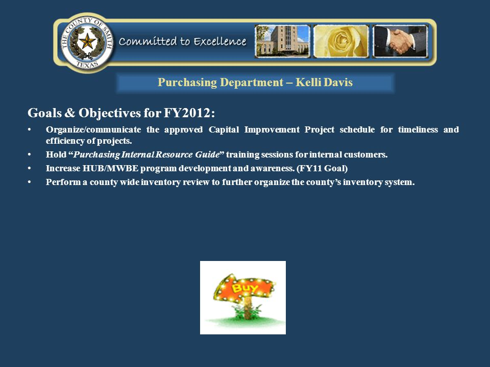 Goals & Objectives for FY2012: Organize/communicate the approved Capital Improvement Project schedule for timeliness and efficiency of projects.
