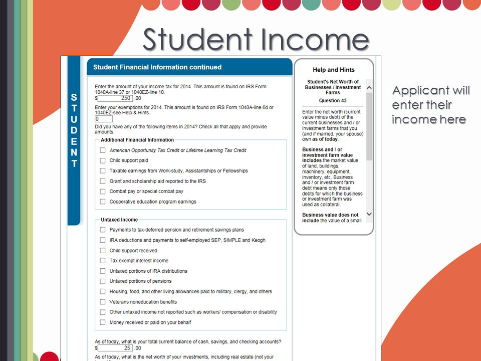 Student Income Applicant will enter their income here