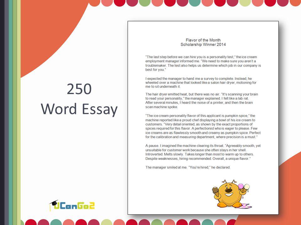 250 Word Essay