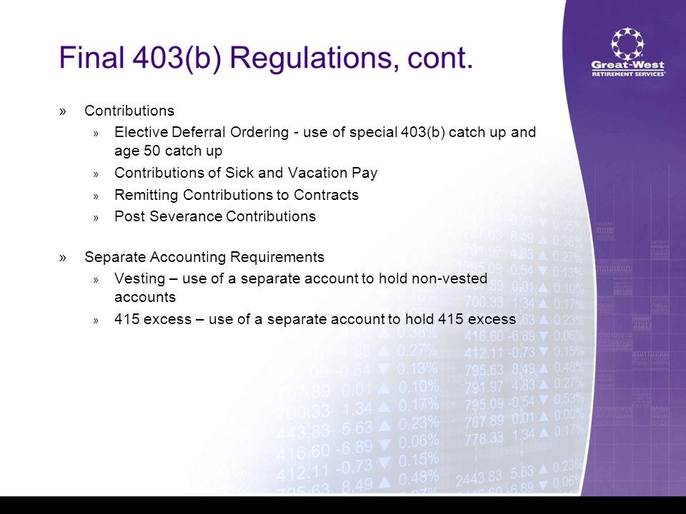 Final 403(b) Regulations, cont.