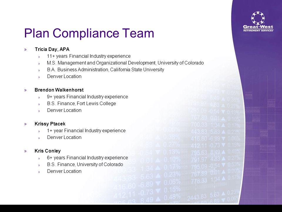 Plan Compliance Team »Jeri Steen » 18+ years Financial Industry experience » B.A.