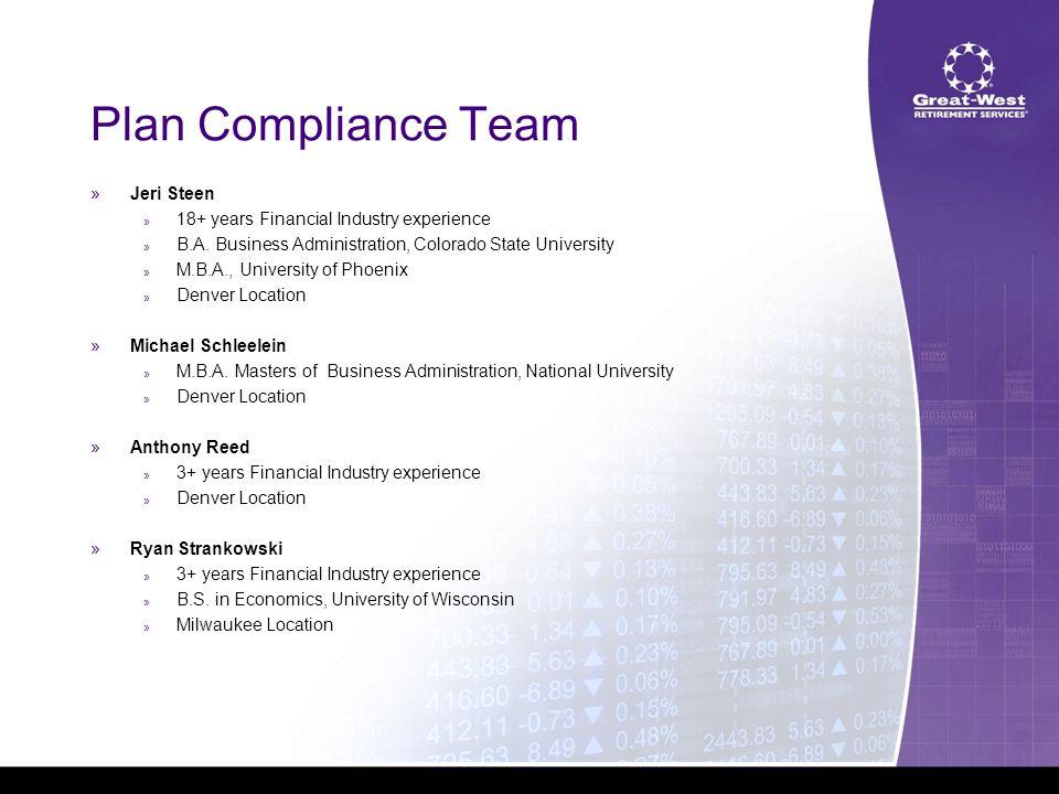 Plan Compliance Team »Dawn Benavides » 12+ years Financial Industry experience » University of Wisconsin and UWWC » Milwaukee Location »Tim Zabinski » 10+ years Financial Industry experience » M.B.A.
