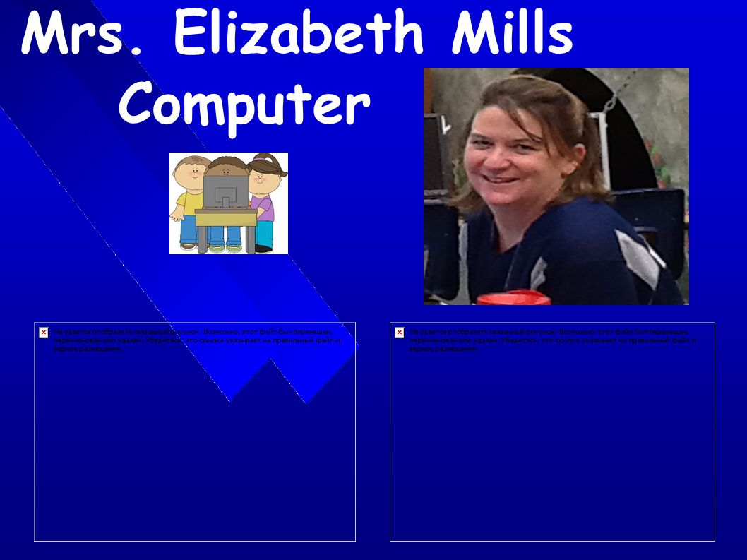 Mrs. Elizabeth Mills Computer