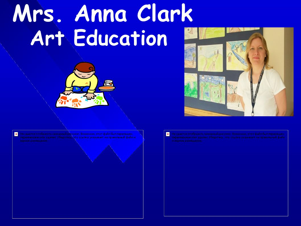 Mrs. Anna Clark Art Education