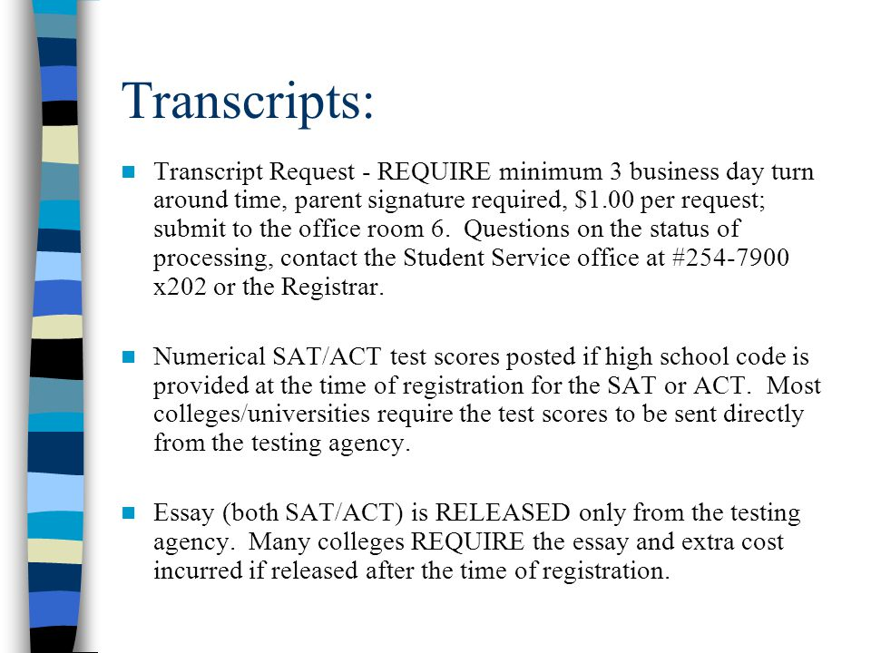 College Examples:  California State Schools:  Priority application window - Oct. 1-Nov. 30, 2009  Must have SAT: Reasoning Test or ACT  www.csumen