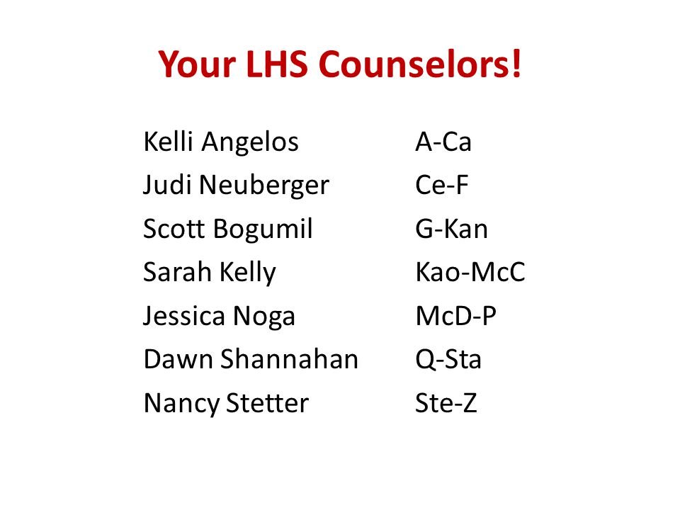 Your LHS Counselors.