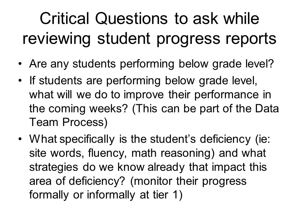Critical Questions Continued If large numbers of students are doing poorly are we re-examining instructional methods/strategies (using differentiation, grouping techniques, and performance based instruction focused around GPS standards).