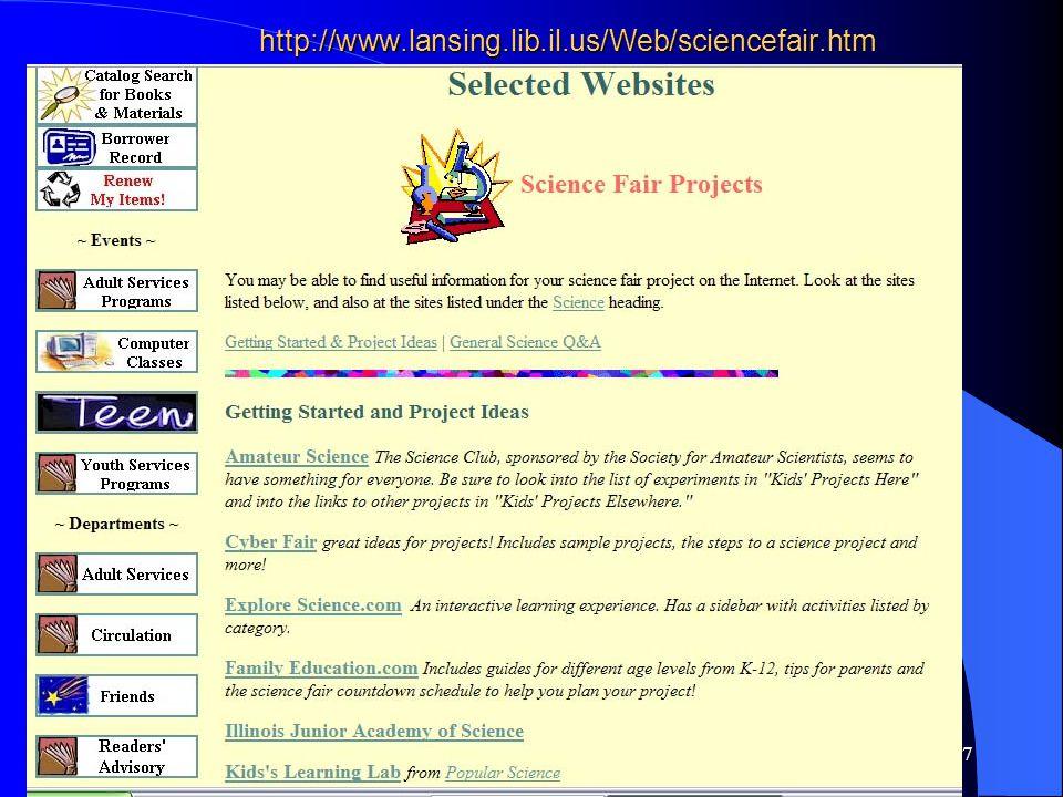 7 http://www.lansing.lib.il.us/Web/sciencefair.htm