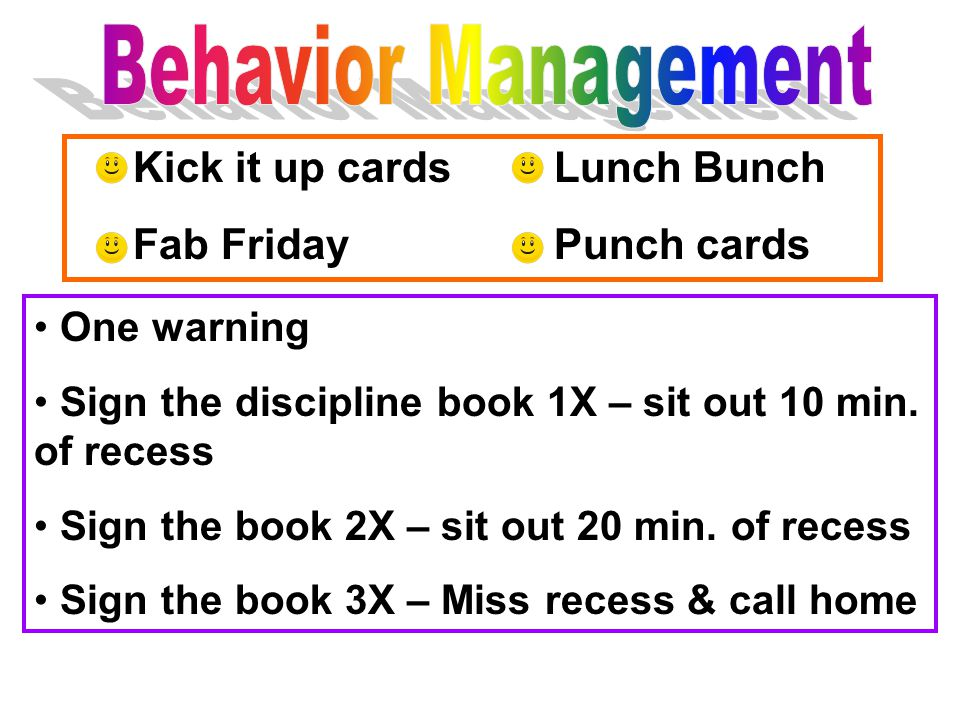Kick it up cards Lunch Bunch Fab Friday Punch cards One warning Sign the discipline book 1X – sit out 10 min.