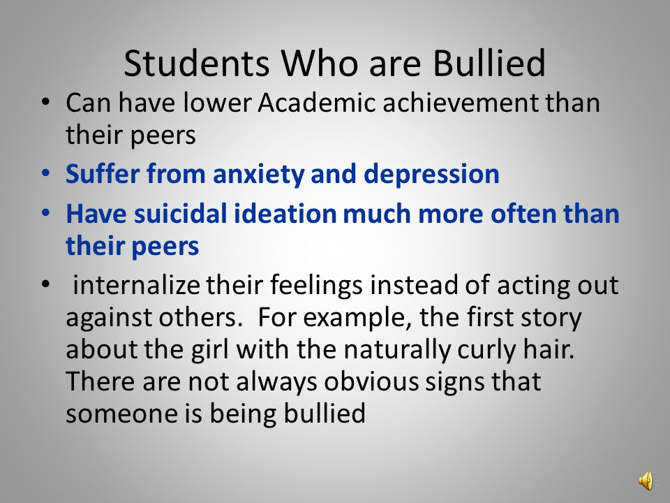Conditions Resulting from Bullying/Harassment Most cases of rough play and real fighting can have immediate and short –term impact on a student's pers
