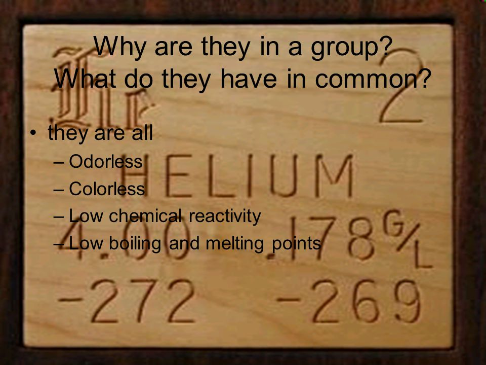 Are there any exceptions in this group? Yes, ununoctium is an artificial element.