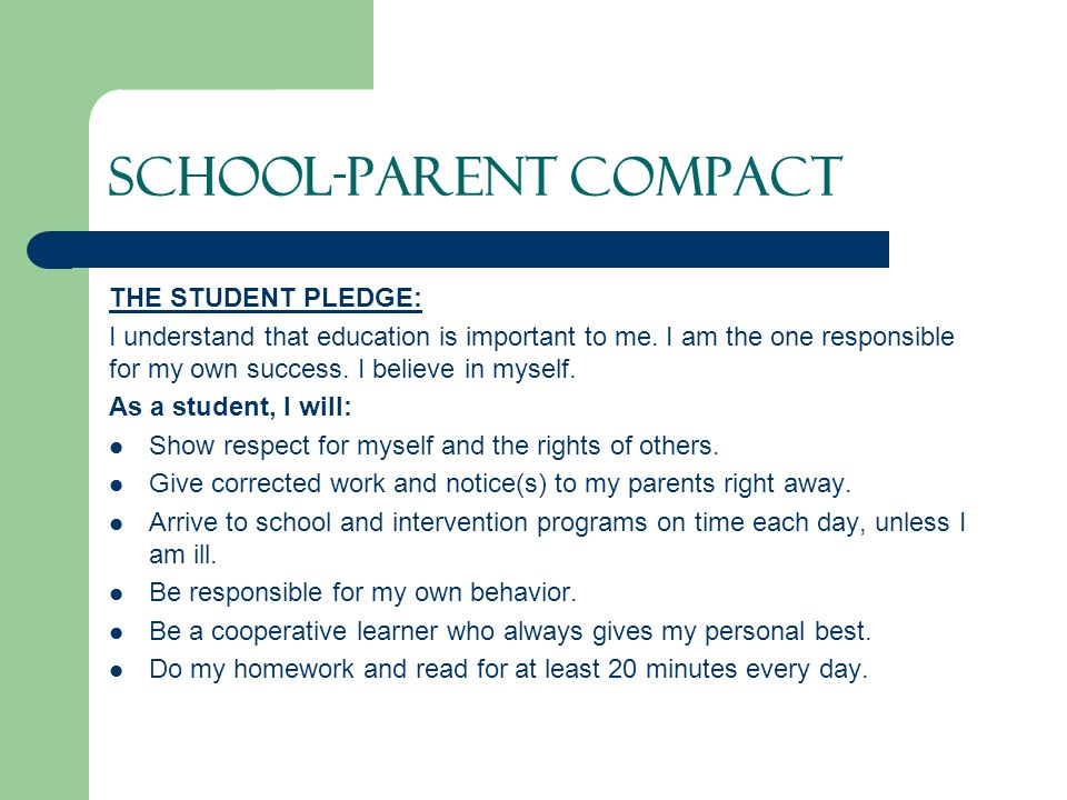 SCHOOL-PARENT COMPACT THE STUDENT PLEDGE: I understand that education is important to me.