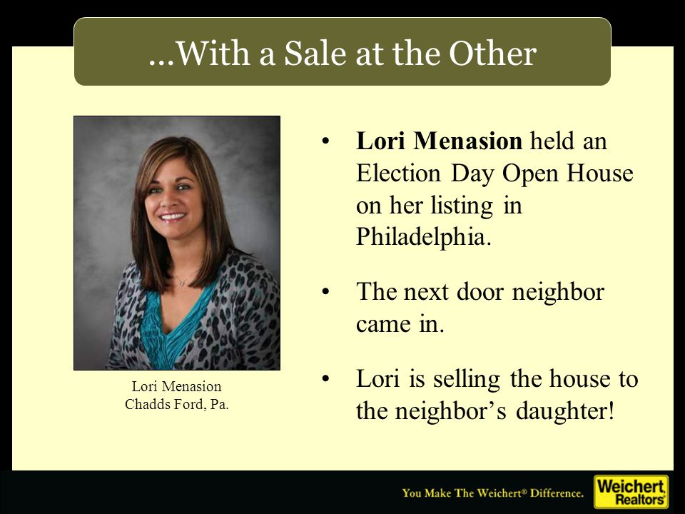 ...With a Sale at the Other Lori Menasion held an Election Day Open House on her listing in Philadelphia.