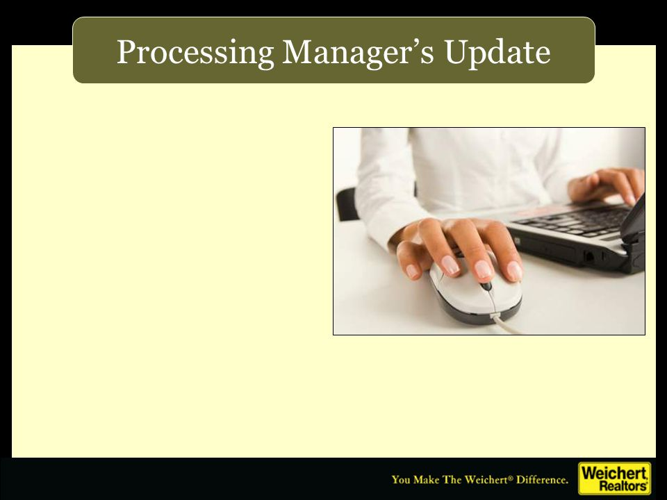 Processing Manager's Update