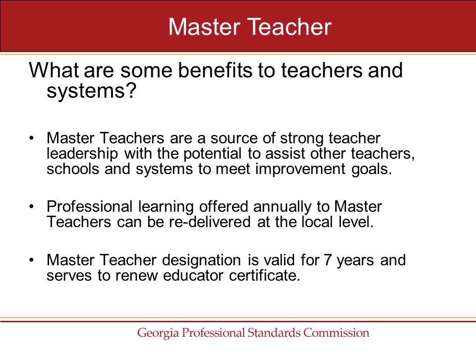 What are some benefits to teachers and systems.