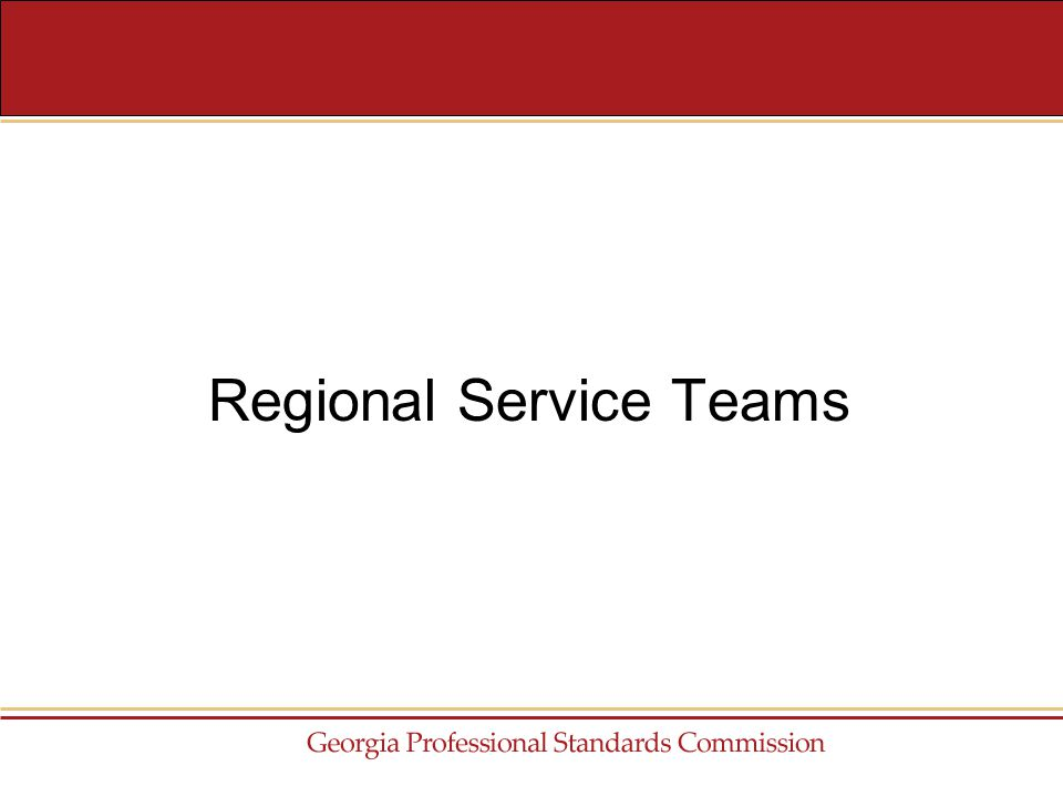 Regional Service Teams