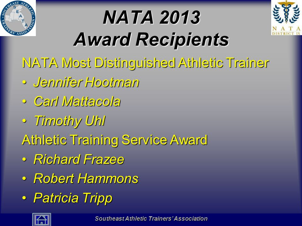 Southeast Athletic Trainers' Association Hall of Fame NATA 2013 Award Recipients NATA Most Distinguished Athletic Trainer Jennifer HootmanJennifer Hoo