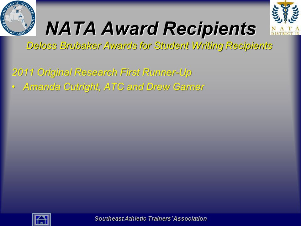 Southeast Athletic Trainers' Association Hall of Fame NATA Award Recipients Deloss Brubaker Awards for Student Writing Recipients 2011 Original Resear