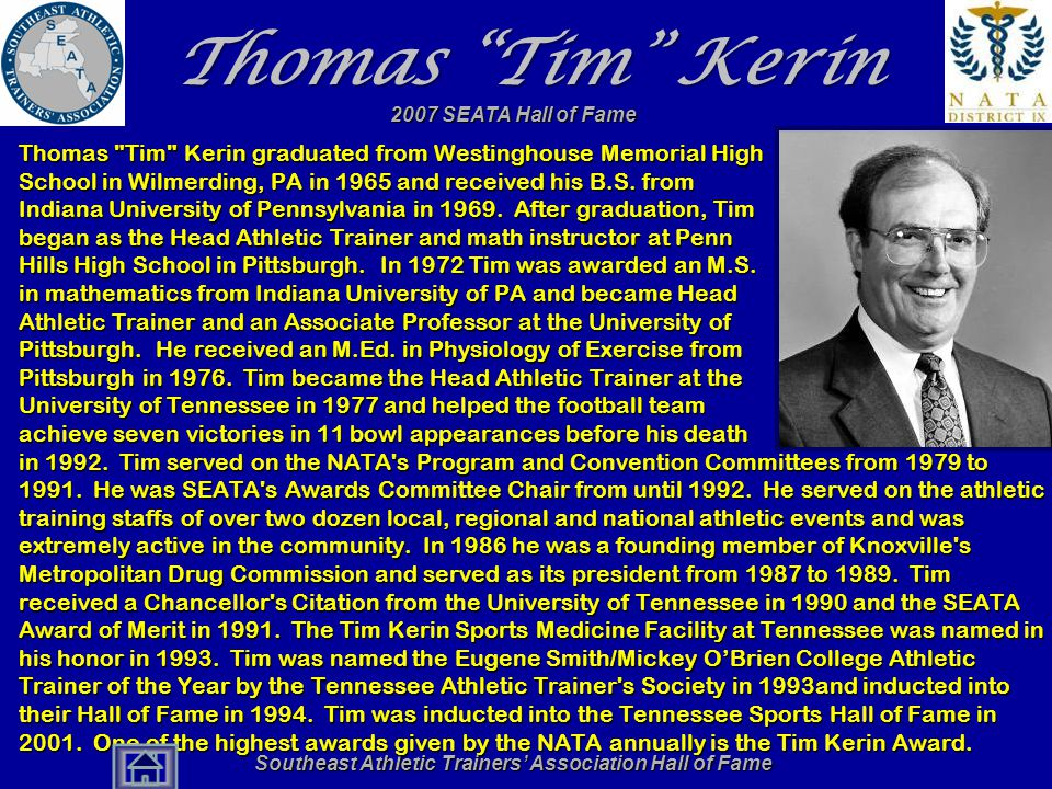"Southeast Athletic Trainers' Association Hall of Fame Thomas ""Tim"" Kerin Thomas"