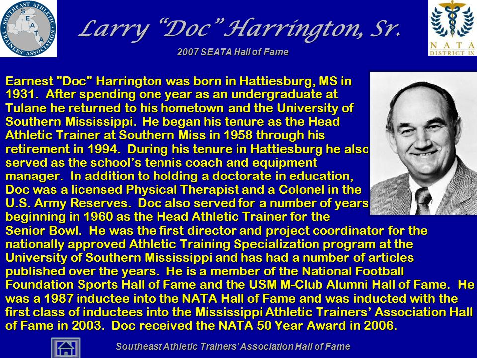 "Southeast Athletic Trainers' Association Hall of Fame Larry ""Doc"" Harrington, Sr. Earnest"