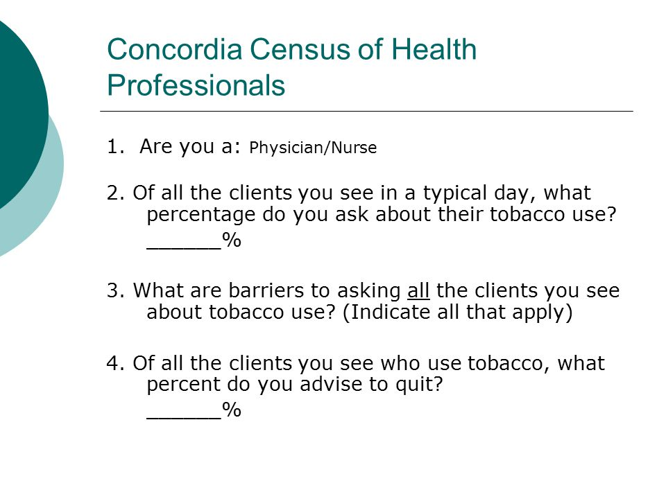 Concordia Census of Health Professionals 5.How do you assist a client to quit.