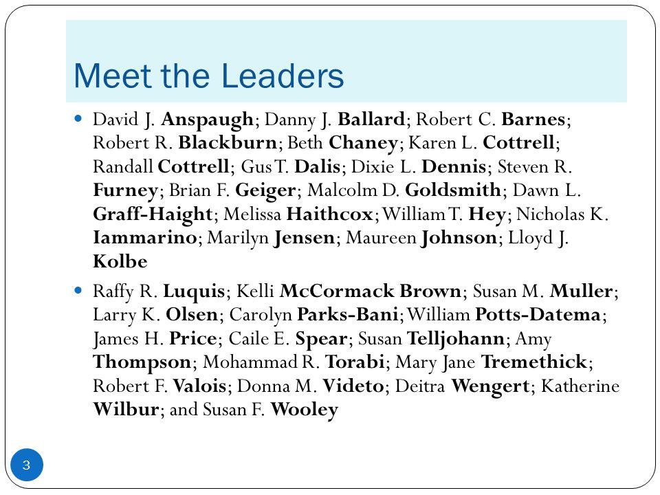Meet the Leaders David J. Anspaugh; Danny J. Ballard; Robert C.