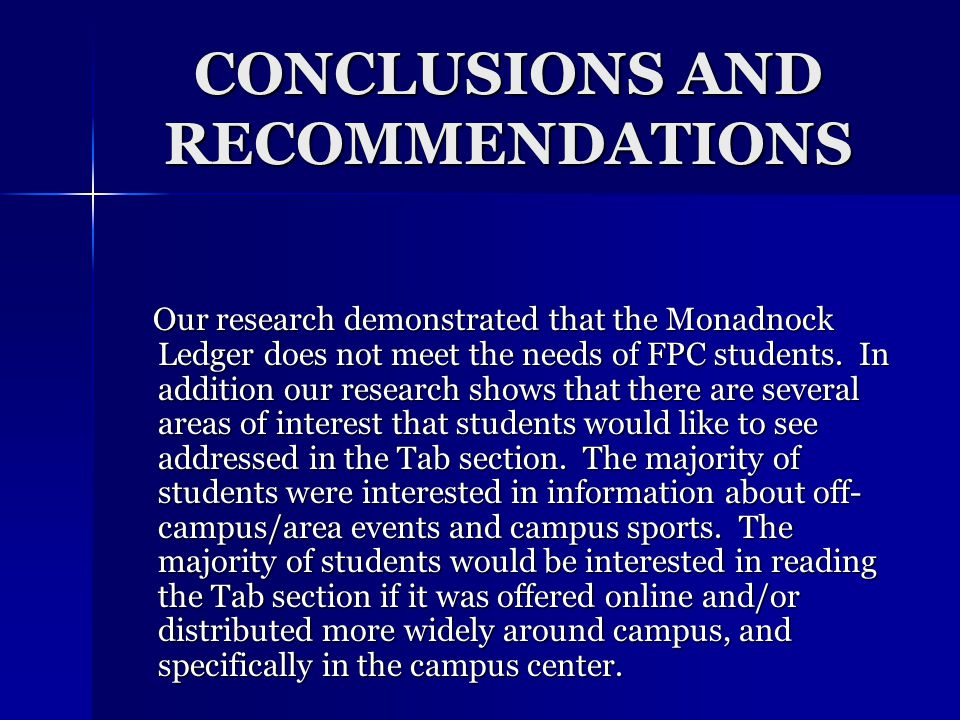 LIMITATIONS  The lack of students' knowledge about the Monadnock Ledger Tab section.