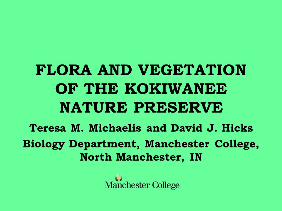 FLORA AND VEGETATION OF THE KOKIWANEE NATURE PRESERVE Teresa M.