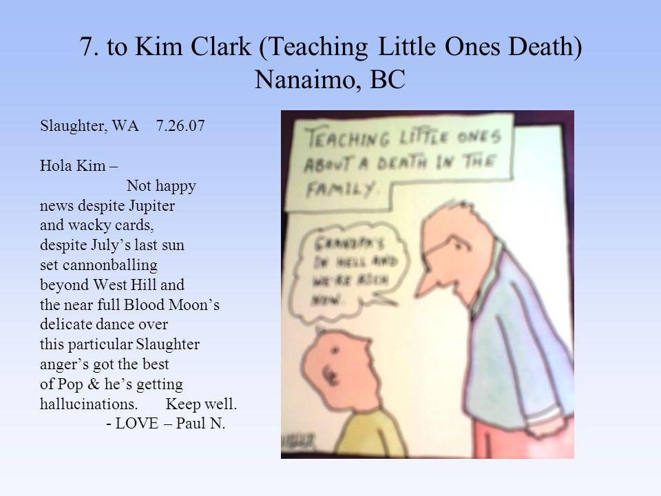 28.to Bruce Greeley (Lichtenstein & I'm French) Seattle, WA Slaughter, WA 8.7.07 Bruce.