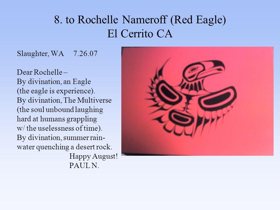 89.to Carol Dorf (Eagle Fires) Berkeley, CA Klamath, CA 8.30.07 CAROL – Apologies.