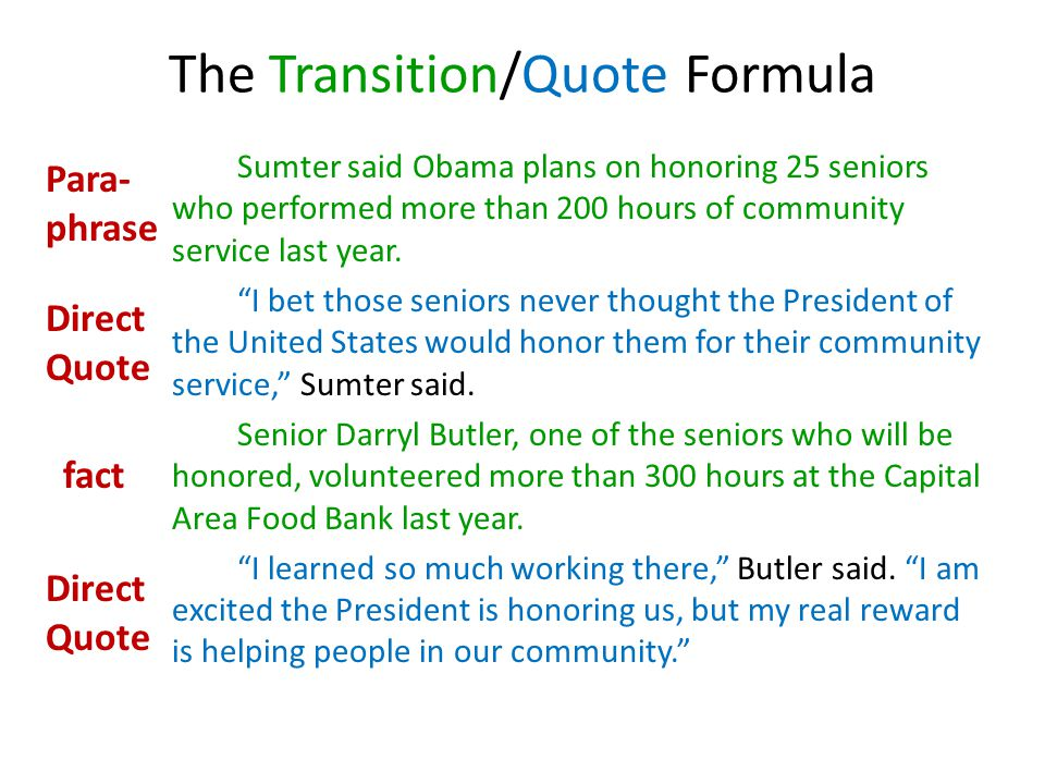 The Transition/Quote Formula Sumter said Obama plans on honoring 25 seniors who performed more than 200 hours of community service last year.
