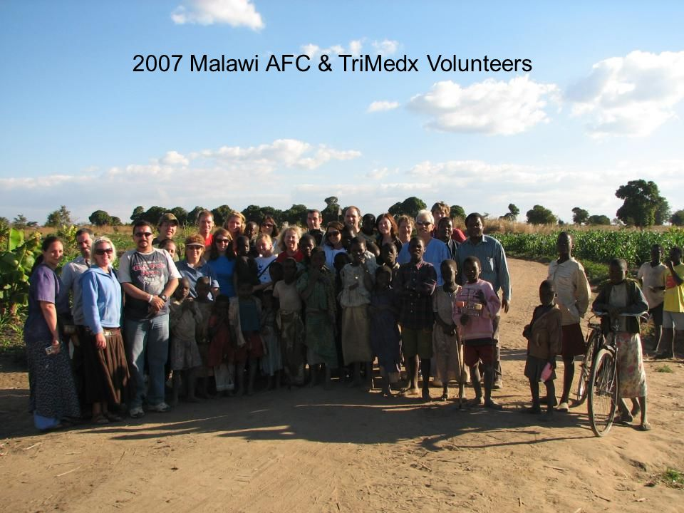 2007 Malawi AFC & TriMedx Volunteers