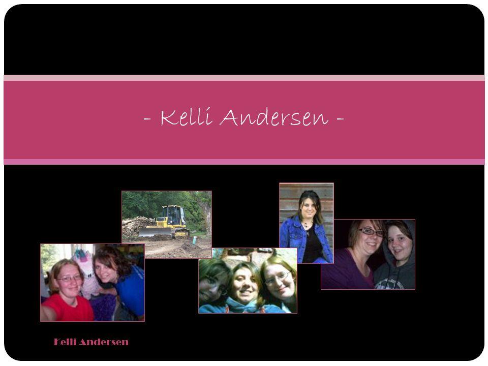Kelli Andersen - Kelli Andersen -