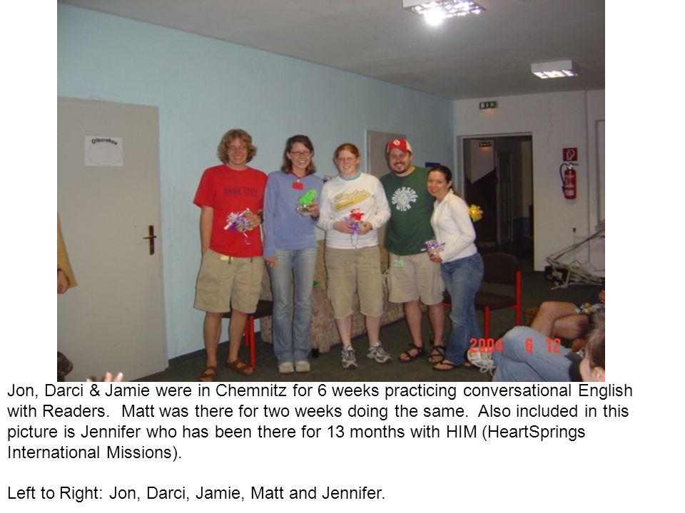 Jon, Darci & Jamie were in Chemnitz for 6 weeks practicing conversational English with Readers.