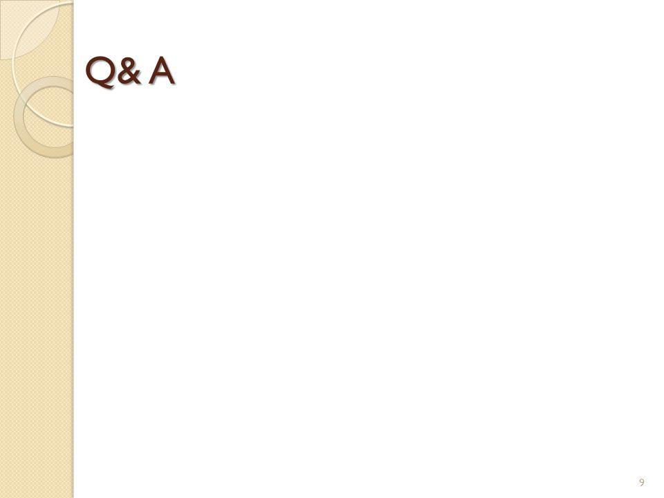 Q& A 9