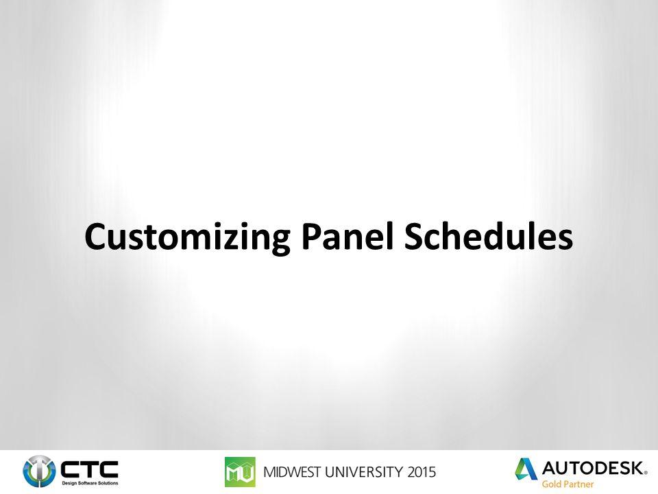 Customizing Panel Schedules