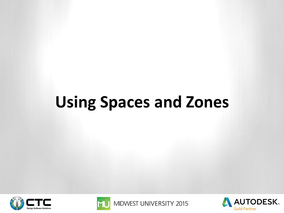 Using Spaces and Zones