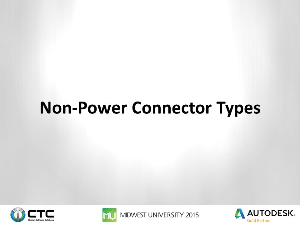 Non-Power Connector Types