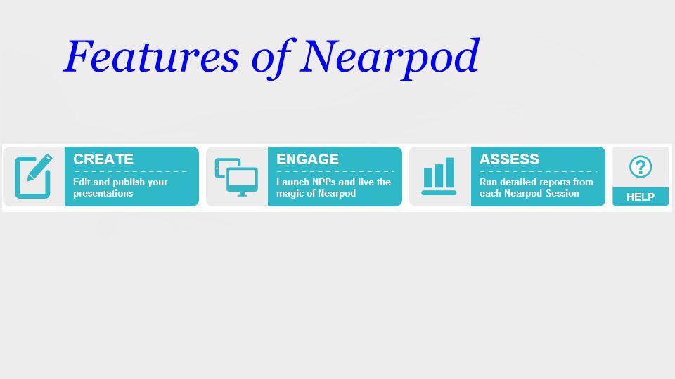 Features of Nearpod