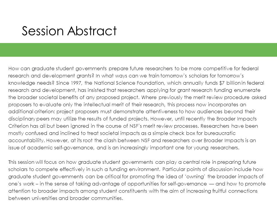 Session Abstract How can graduate student governments prepare future researchers to be more competitive for federal research and development grants.