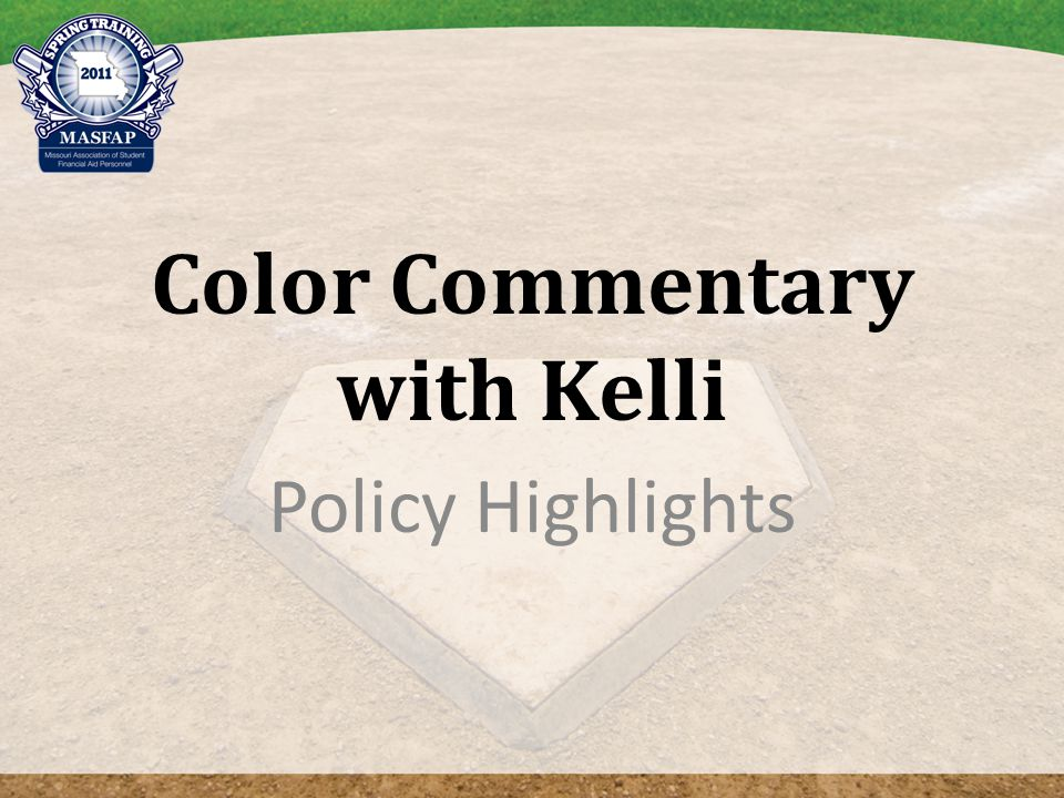Color Commentary with Kelli Policy Highlights